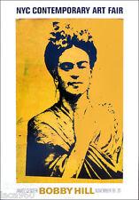 Bobby HILL Frida Kahlo New York City Art Show Poster FREE SHIP