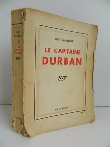 """Guy Mazeline Novela """"El Capitán Durban """", Gallimard 1934 E. O"""