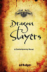 Dragon Slayers by Ed Rodgers, Edwin B Rodgers (Paperback / softback, 2006)
