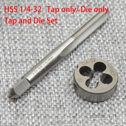NEW HSS 1//4-32 UNEF Tap /& 1//4-32 UNEF Die Right Hand
