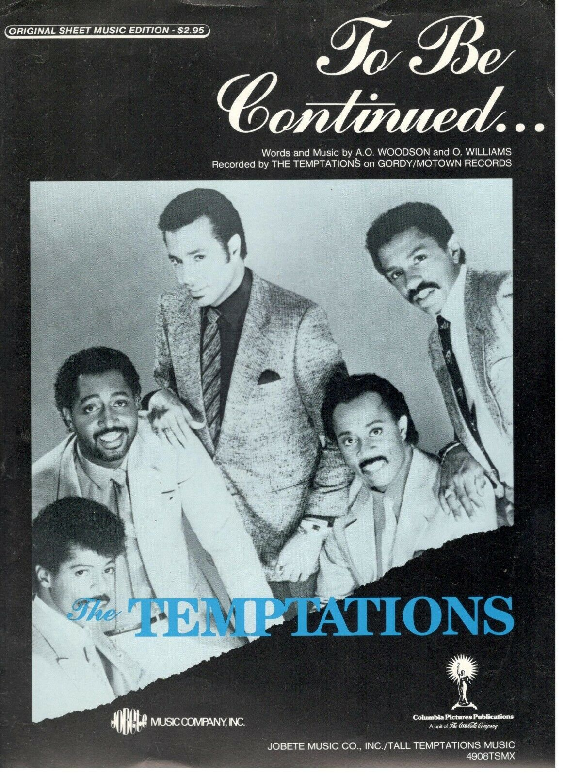 THE TEMPTATIONS-TO BE CONTINUED...SHEET MUSIC-PIANO/VOCAL/GUITAR/CHORDS-1986-NEW