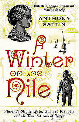 """1 of 1 - """"VERY GOOD"""" Sattin, Anthony, A Winter on the Nile, Book"""