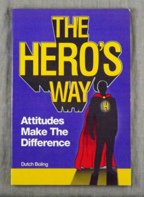 [3A8] The Hero's Way Signed by Dutch Boling (1989, Paperback) Attitudes Make the