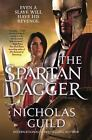 The Spartan Dagger by Nicholas Guild (2016, Hardcover)
