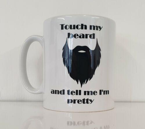Funny Mug toucher ma barbe et dites-moi je suis Nouveauté Homme Cadeau