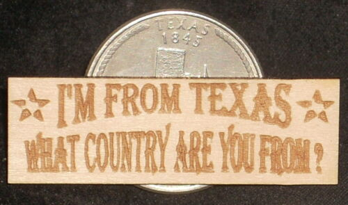 Dollhouse Mini I/'m From Texas What Country Western Wood Plaque Cowboy Wall 1:12