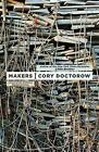 Makers by Cory Doctorow (Paperback, 2010)