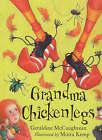 Grandma Chickenlegs by Geraldine McCaughrean (Hardback, 2000)