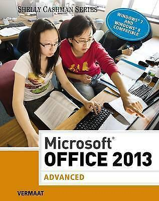 1 of 1 - USED (GD) Microsoft Office 2013: Advanced (Shelly Cashman Series) by Misty E. Ve