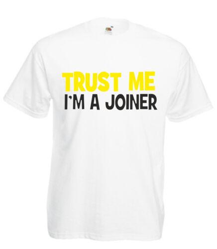 TRUST ME I/'M A JOINER funny t shirt xmas birthday gift mens slogan novelty UK