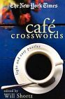 The New York Times Cafe Crosswords: Light and Easy Puzzles by Griffin (Paperback / softback, 2005)