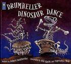 Drumheller Dinosaur Dance by Robert Heidbreder 9781553379829 Paperback 2006