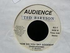 TED BARYSON How do you sau goodbye AUDIENCE AU1 CANADA