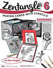 Zentangle 6, Expanded Workbook Edition: Making Cards with Stencils by Suzanne McNeill (Paperback / softback, 2014)