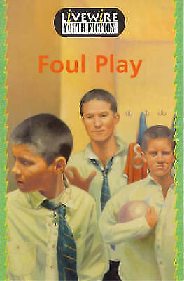 Livewire Youth Fiction: Foul Play, Goodwin, John, Used; Good Book
