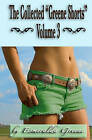 The Collected Greene Shorts Volume 3 by Esmeralda Greene (Paperback / softback, 2011)
