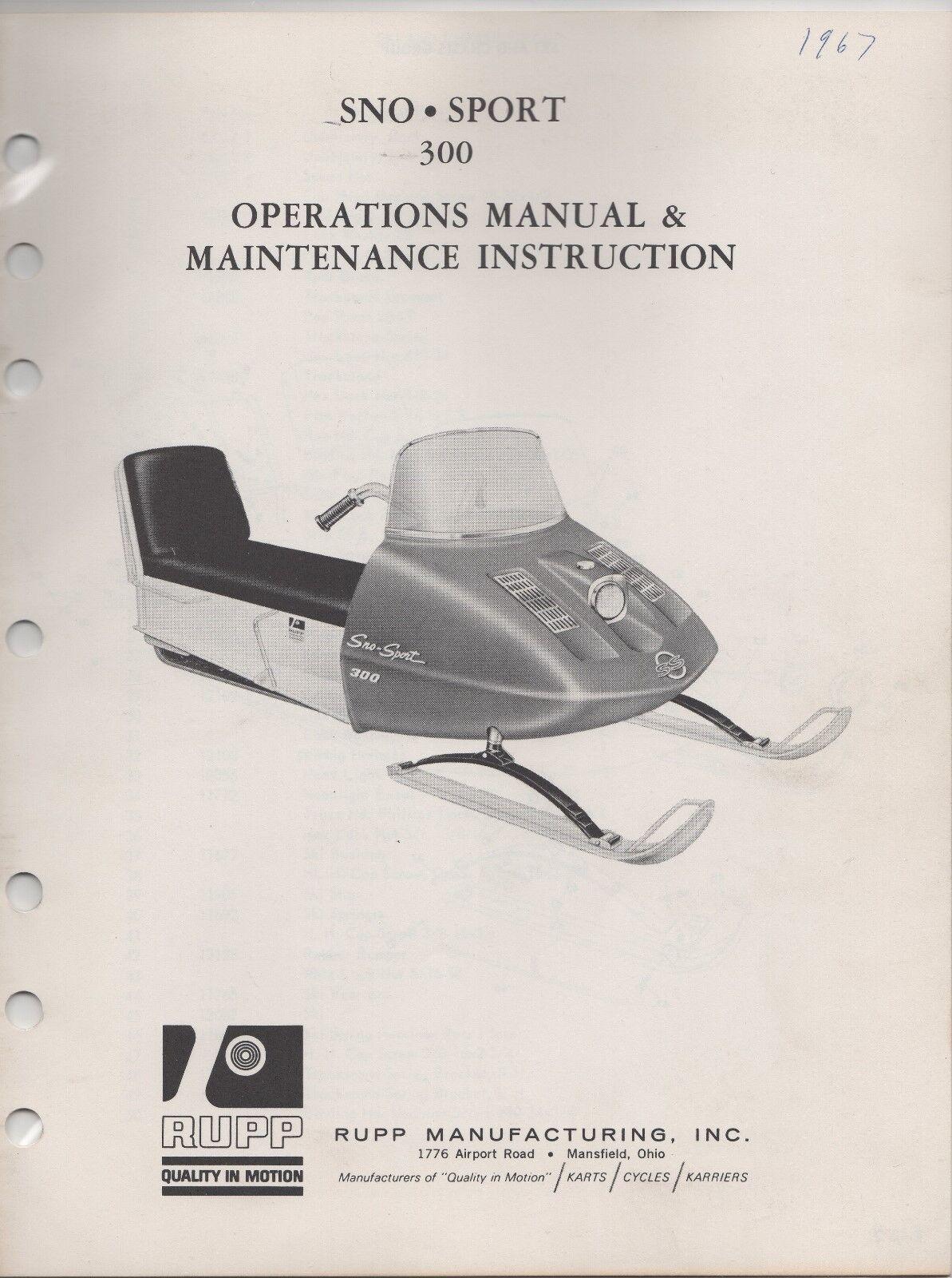 1967 RUPP SNOWMOBILE  SNO-SPORT 300 OPERATIONS ,MAINTENANCE MANUAL (647)  new sadie