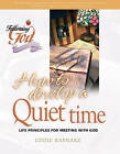How To Develop A Quiet Time: Life Principles For Meeting With God by Eddie Rasnake (Hardback, 2004)