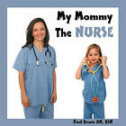 My Mommy the Nurse by Paul Bruns (Paperback / softback, 2010)