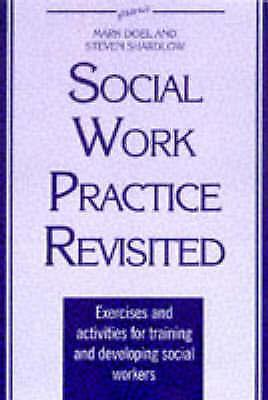 The New Social Work Practice: Exercises and Activities, Shardlow, Steven, Doel,