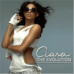 CIARA-the-evolution-CD-album-2006-crunk-contemporary-RnB-swing-very-good