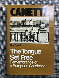 The-Tongue-Set-Free-Remembrance-of-a-European-Childhood-by-Elias-Canetti-Hard