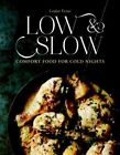 Low & Slow: Comfort Food For Cold Nights by Louise Franc (Hardback, 2016)