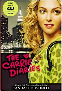 The-Carrie-Diaries-by-Candace-Bushnell-2012-Paperback-TV-Tie-in-Book-1