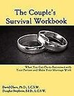 The Couple's Survival Workbook : What You Can Do to Reconnect with Your Partner and Make Your Marriage Work by Echo Point Books & Media (2011, Paperback)