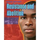 Resistance and Abolition by Dan Lyndon (Paperback, 2014)