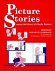 Picture Stories Language and Literacy Activities for Beginners 1 9780801303661