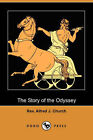 The Story of the Odyssey (Dodo Press) by Alfred J Rev Church (Paperback / softback, 2007)