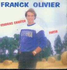 """7"""" Franck Olivier/Je Voudrais Chanter (Belgium)"""