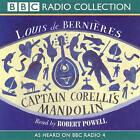 Captain Corelli's Mandolin: As Heard on BBC Radio 4 by Louis de Bernieres (CD-Audio, 2002)