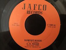 C. R. Yeager - Slewfoot Boogie b/w Last Date 45 Jafco - Rockabilly/Swamp MP3/CR