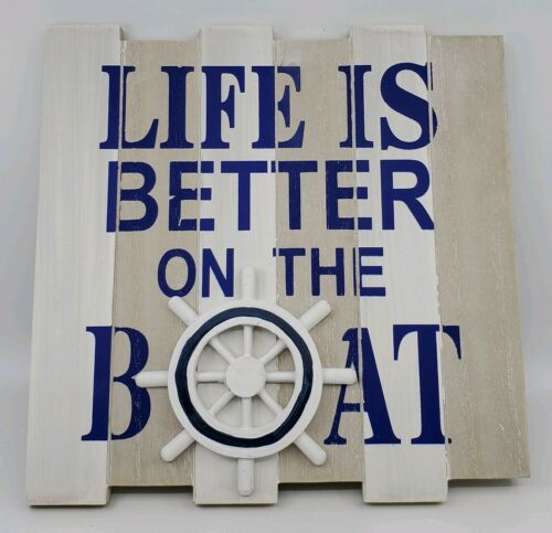 Life Is Better On the Boat Wheel Nautical Beach Decor Wood Sign Plaque