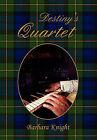 Destiny's Quartet by Barbara Knight (Paperback / softback, 2011)