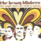 The Night and I Are Still So Young by The Heavy Blinkers (CD, Apr-2004, Endearing Records)
