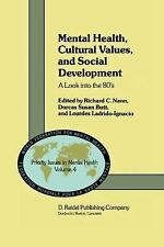 Mental Health, Cultural Values, and Social Development : A Look into The 80's...