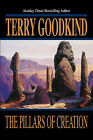 The Pillars of Creation by Terry Goodkind (Hardback, 2001)