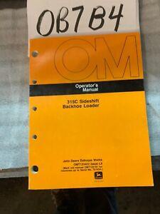 John Deere 315C 315 C Sideshift Backhoe Loader Operator Manual OMT133422 NOS