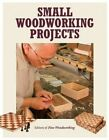 Small Woodworking Projects by Taunton Press Inc (Paperback, 2015)