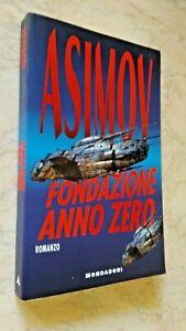ASIMOV-FONDAZIONE-ANNO-ZERO-MONDADORI-1995