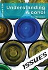 Understanding Alcohol by Cambridge Media Group (Paperback, 2014)