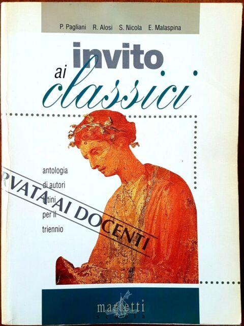 Invito ai Classici. Antologia di autori latini per il triennio, Ed. Marietti