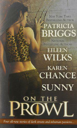 1 of 1 - On the Prowl by et al Patricia Briggs | Mass Market Paperback Book | 97804252165