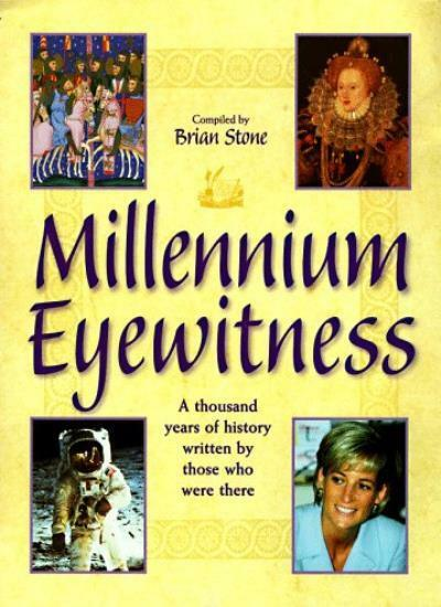Millennium Eyewitness: A Thousand Years of History Written by T .9780749918835
