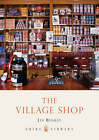 The Village Shop by Lin Bensley (Paperback, 2008)