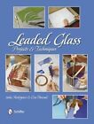 Leaded Glass: Projects & Techniques by Julia Rodriguez, Eva Pascual (Hardback, 2014)