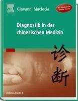 Diagnostik in der chinesischen Medizin von Maciocia 2015 Elsevier 9783437584855
